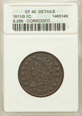 Large Cents, 1811/0 1C -- Corroded -- ANACS. XF40 Details. S-286, R.3....