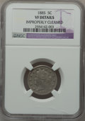 Liberty Nickels: , 1885 5C -- Improperly Cleaned -- NGC Details. VF. NGC Census:(12/317). PCGS Population (28/563). Mintage: 1,476,490. Numis...