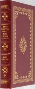 Books:Fiction, Maya Angelou. SIGNED. I Know Why the Caged Bird Sings.Easton Press, 1999. Special collector's edition signed by...