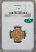 Liberty Half Eagles: , 1856-S $5 VF20 NGC. CAC. NGC Census: (2/124). PCGS Population(3/116). Mintage: 105,100. Numismedia Wsl. Price for problem ...