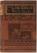 Books:Biography & Memoir, William Thayer. From Log-Cabin to the White House: Life of JamesA. Garfield. James H. Earle, 1881. Publisher's ...
