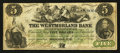 Canadian Currency: , Moncton, NB- The Westmoreland Bank of New Brunswick $5 Aug. 1, 1861Ch. # 800-12-06. ...