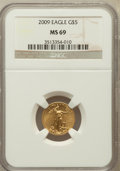 Modern Bullion Coins, 2009 $5 Tenth-Ounce Gold Eagle MS69 NGC. NGC Census: (1025/604).PCGS Population (211/21). Numismedia Wsl. Price for probl...