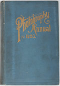 Books:Photography, [Photography] Henry Sturmey, editor. Photographic Annual for 1893. Iliffe & Son, 1893. Profusely illustrated and...