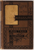 Books:Literature Pre-1900, Mark Twain. Life on the Mississippi. James R. Osgood andCompany, 1883. First edition, first state with the auth...