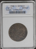 1787 1C Fugio Cent, STATES UNITED, Raised Rim--Corroded--ANACS. Fine 12 Details. NGC Census: (0/0). PCGS Population (0/1...