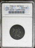 1795 1/2 C Lettered Edge--Corroded--ANACS. Fine 12 Details. NGC Census: (8/65). PCGS Population (12/68). Mintage: 139,69...