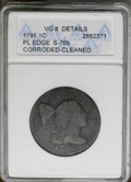 1795 1C Plain Edge--Corroded, Cleaned--ANACS. VG8 Details. S-76b. NGC Census: (10/139). PCGS Population (10/216). Mintag...