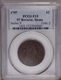 1797 1C Reverse of 1797, Stems F15 PCGS. PCGS Population (7/116). NGC Census: (6/103). Mintage: 897,510. Numismedia Wsl...