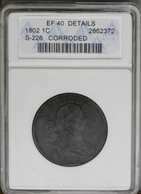 1802 1C --Corroded--ANACS. XF40 Details. S-226. NGC Census: (24/98). PCGS Population (38/74). Mintage: 3,435,100. Numism...