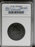 1812 1C Small Date--Scratched--ANACS. VF20 Details. S-291. NGC Census: (29/148). PCGS Population (11/125). Mintage: 1,07...