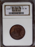 1856 1C Slanted 5 MS64 Red and Brown NGC. N-2. NGC Census: (0/0). PCGS Population (33/2). (#1923)...(PCGS# 1923)