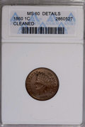 Indian Cents: , 1860 1C --Cleaned--ANACS. MS60 Details. NGC Census: (1/729). PCGS Population (11/844). Mintage: 20,566,000. Numismedia Wsl. ...