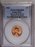 1960 1C Large Date MS66 Red PCGS. Omaha Bank Hoard. PCGS Population (168/1). NGC Census: (241/17). Mintage: 588,096,576...