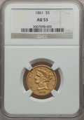Liberty Half Eagles: , 1861 $5 AU53 NGC. NGC Census: (112/1114). PCGS Population (73/489).Mintage: 688,150. Numismedia Wsl. Price for problem fre...