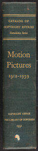 """Movie Posters:Miscellaneous, Motion Pictures 1912-1939 Catalog of Copyright Entries (Library of Congress, 1951). Hard Cover Book (1,256 Pages, 9.5"""" X..."""