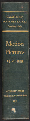 Motion Pictures 1912-1939 Catalog of Copyright Entries (Library of Congress, 1951). Hard Cover Book (1,256 Pages, 9.5&qu...
