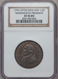 Colonials: , 1793 1/2P Washington Ship Halfpenny, Copper, Lettered Edge XF45NGC. NGC Census: (15/25). PCGS Population (41/140). ...