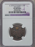 Colonials: , (1670-75) FARTH St. Patrick Farthing -- Scratches -- NGC Details.VG. NGC Census: (2/33). PCGS Population (3/169). ...