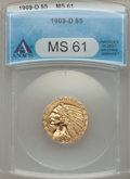 Indian Half Eagles: , 1909-D $5 MS61 ANACS. NGC Census: (5828/20489). PCGS Population(3130/21627). Mintage: 3,423,560. Numismedia Wsl. Price for...