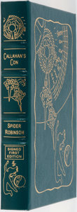 Books:Science Fiction & Fantasy, Spider Robinson. SIGNED/LIMITED. Callahan's Con. Easton Press, 2003. First edition, first printing. Limited to...