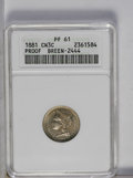 1881 3CN PR61 ANACS. Breen-2444. NGC Census: (6/707). PCGS Population (1/950). Mintage: 3,575. Numismedia Wsl. Price: $1...