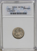 1885 10C --Cleaned--ANACS. MS60 Details. NGC Census: (1/224). PCGS Population (5/227). Mintage: 2,533,427. Numismedia Ws...