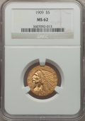 Indian Half Eagles: , 1909 $5 MS62 NGC. NGC Census: (2249/1283). PCGS Population(1464/1320). Mintage: 627,138. Numismedia Wsl. Price for problem...