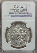 Morgan Dollars: , 1895-O $1 -- Improperly Cleaned -- NGC Details. AU. NGC Census:(381/1846). PCGS Population (509/1388). Mintage: 450,000. N...