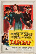 "Movie Posters:Crime, Larceny (Universal International, 1948). One Sheet (27"" X 41"").Crime.. ..."