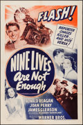 """Movie Posters:Mystery, Nine Lives Are Not Enough (Warner Brothers, 1941). One Sheet (27"""" X 41""""). Mystery.. ..."""