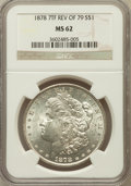 Morgan Dollars: , 1878 7TF $1 Reverse of 1879 MS62 NGC. NGC Census: (932/2903). PCGSPopulation (1022/3476). Mintage: 4,300,000. Numismedia W...