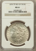 Morgan Dollars: , 1878 7TF $1 Reverse of 1878 MS61 NGC. NGC Census: (695/10552). PCGSPopulation (363/9043). Mintage: 4,900,000. Numismedia W...