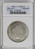 Early Half Dollars: , 1806 50C Pointed 6, Stem--Cleaned--ANACS. Fine 12 Details. O-120a.NGC Census: (61/1181). PCGS Population (31/635). Mintage...