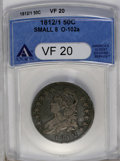 Bust Half Dollars: , 1812/1 50C Small 8 VF20 ANACS. O-102a. NGC Census: (9/91). PCGS Population (4/70). Numismedia Wsl. Price: $160. (#6101)...