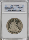 Seated Half Dollars: , 1878-CC 50C --Scratched--ANACS. AG3 Details. NGC Census: (0/36). PCGS Population (1/48). Mintage: 62,000. Numismedia Wsl. Pr...