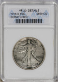 Walking Liberty Half Dollars: , 1916-S 50C --Scratched--ANACS. VF20 Details. NGC Census: (4/407). PCGS Population (8/653). Mintage: 508,000. Numismedia Wsl....
