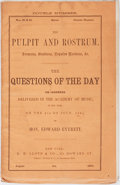Books:Americana & American History, [Slavery]. Edward Everett. The Questions of the Day. Lloyd,1861. [58] pages with serial pagination. Publisher's wra...