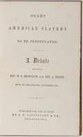 Books:Americana & American History, [Slavery]. W. G. Brownlow and A. Pryne. Ought American Slaveryto be Perpetuated? Lippincott, 1858. Engraved frontis...