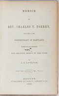 Books:Americana & American History, [Abolitionist]. J. C. Lovejoy. Memoir of Rev. Charles T.Torrey. Jewett, 1847. First edition, first printing. Li...