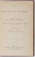 Books:Americana & American History, [Slavery]. Augustin Cochin. The Results of Slavery. Walker,Wise, 1863. First American edition, first printing. Publ...