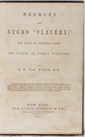 """Books:Americana & American History, [Slavery]. J. H. van Evrie. Negroes and Negro """"Slavery"""". VanEvrie, Horton, 1861. First edition, first printing...."""