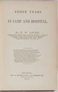 Books:Americana & American History, [Civil War]. E. W. Locke. Three Years in Camp and Hospital.Russell, 1870. First edition, first printing. Publisher'...