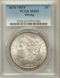 Morgan Dollars: , 1878 7/8TF $1 Strong MS63 PCGS. PCGS Population (2439/1708). NGCCensus: (1555/1114). Mintage: 544,000. Numismedia Wsl. Pri...