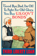 "Movie Posters:War, World War I Propaganda (U.S. Government Printing Office, 1918).Third Liberty Loan Poster (20"" X 30"") ""Good Bye, Dad, I'm Of..."