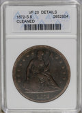 1872-S $1 --Cleaned-- ANACS. VF20 Details. NGC Census: (8/75). PCGS Population (5/117). Mintage: 9,000. Numismedia Wsl...