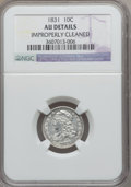Bust Dimes: , 1831 10C -- Improperly Cleaned -- NGC Details. AU. NGC Census:(7/255). PCGS Population (28/222). Mintage: 771,350. Numisme...