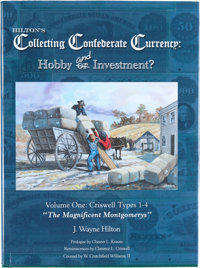 """""""If a future collector buys a rare piece of Confederate currency with more conviction and peace of mind because of..."""