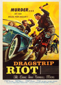 "Movie Posters:Exploitation, Dragstrip Riot (American International, 1958). Poster (40"" X 60"")....."