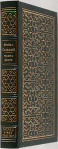 Books:Biography & Memoir, Moshe Arens. SIGNED. Broken Covenant. Easton Press, 1995.Special collector's edition signed by the author. Illu...